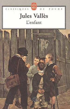 L'enfant - Livre de Jules Vallès