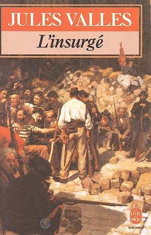 L'insurgé - Livre de Jules Vallès